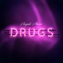 Drugs/August Alsina