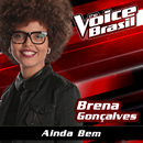 Ainda Bem (The Voice Brasil 2016)/Brena Gonçalves
