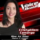 Hino Ao Amor (The Voice Brasil 2016)/Cristyéllem Camargo