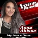 Lágrimas E Chuva (The Voice Brasil 2016)/Anna Akisue