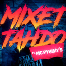 Mixet Tahdo (feat. Pyhimys)/Mäkki