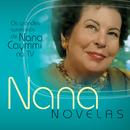 Nana Novelas/Nana Caymmi