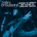 Bootleg To Benefit The Victims of Hurricane Katrina/Marc Broussard