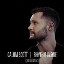 Rhythm Inside (Acoustic)/Calum Scott