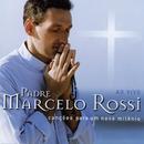Canções Para Um Novo Milênio (Audio)/Padre Marcelo Rossi