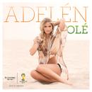 Olé (Stadium Anthem Mix)/Adelén