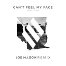 Can't Feel My Face (Joe Mason Remix)/Ember Island