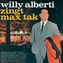 Zingt Max Tak/Willy Alberti