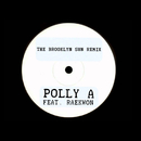 The Brooklyn Sun (Remix) (feat. Raekwon)/Polly A