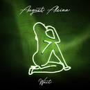 Wait/August Alsina