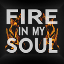 Fire In My Soul/Walk Off The Earth