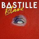 Blame (Remixes)/Bastille