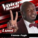 Vamos Fugir (The Voice Brasil 2016)/Lumi
