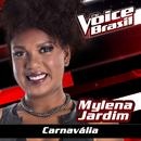 Carnavália (The Voice Brasil 2016)/Mylena Jardim