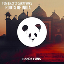 Roots Of India/Tom Enzy, Carnivore