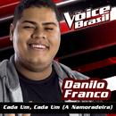 Cada Um, Cada Um (A Namoradeira) (The Voice Brasil 2016)/Danilo Franco