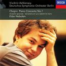 """Chopin: Piano Concerto No. 1; Andante spianato & Grande Polonaise; Variations on """"La ci darem la mano""""/Eldar Nebolsin, Deutsches Symphonie-Orchester Berlin, Vladimir Ashkenazy"""