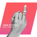 Two Princes (Radio Mix)/Fake Pictures