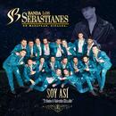 Soy Así/Banda Los Sebastianes