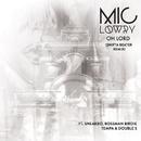 Oh Lord (Swifta Beater Remix) (feat. Sneakbo, Bossman Birdie, Tempa, Double S)/MiC LOWRY