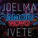 Amor Novo (Ao Vivo) (feat. Ivete Sangalo)/Joelma