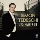 Gershwin & Me/Simon Tedeschi