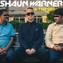 Shaun Warner & Friends/Shaun Warner