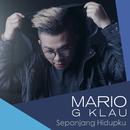 Sepanjang Hidupku/Mario G. Klau