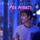 Per Averti/Simone Delfanti