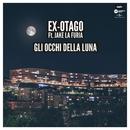 Gli Occhi Della Luna (feat. Jake La Furia)/Ex-Otago