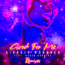Good For Me (Remixes) (feat. Karen Harding)/Giorgio Moroder