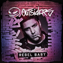 Rebel Baby/Outsiders