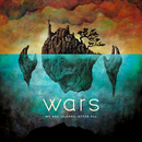 We Are Islands, After All/Wars