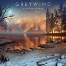 Afterthoughts/Greywind