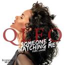 Someones's Watching Me (feat. Lazee)/Qleo