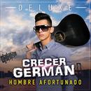 Hombre Afortunado (Deluxe)/Crecer Germán