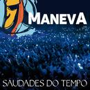Saudades Do Tempo (Ao Vivo Em São Paulo / Edit)/Maneva