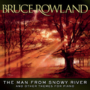 The Man From Snowy River And Other Themes For Piano/Bruce Rowland