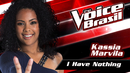 I Have Nothing(The Voice Brasil 2016 / Audio)/Kassia Marvila