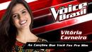 As Canções Que Você Fez Pra Mim(The Voice Brasil 2016 / Audio)/Vitória Carneiro