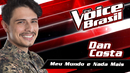 Meu Mundo E Nada Mais(The Voice Brasil 2016 / Audio)/Dan Costa