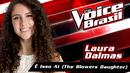 É Isso Aí (The Blowers Daughter) (The Voice Brasil 2016 / Audio)/Laura Dalmas