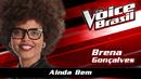Ainda Bem (The Voice Brasil 2016 / Audio)/Brena Gonçalves