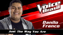 Just The Way You Are (The Voice Brasil 2016 / Audio)/Danilo Franco