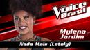Nada Mais (Lately) (The Voice Brasil 2016 / Audio)/Mylena Jardim