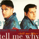 Tell Me Why/Cool New Sound