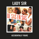 Accidentally Yours/Lady Sir