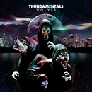 Wolves/Thundamentals
