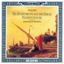Mozart: Die Entführung aus dem Serail Harmoniemusik/Amadeus Winds, Bastiaan Blomhert