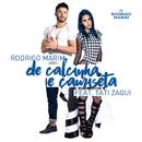 De Calcinha E Camiseta (feat. Tati Zaqui)/Rodrigo Marim